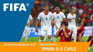 SPAIN v CHILE (0:2) - 2014 FIFA World Cup™