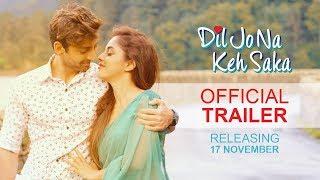 Dil Jo Na Keh Saka 2017 Movie Trailer Hindi Video Download New Video HD