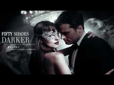 Halsey - Not Afraid Anymore - Fifty Shades Darker (Soundtrack)