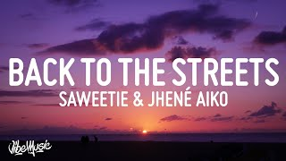 Saweetie - Back to the Streets (Lyrics) ft Jhené Aiko
