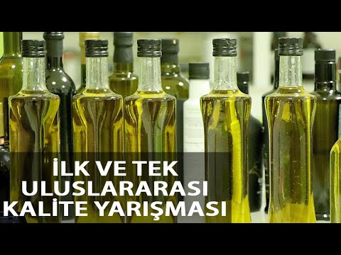 Türkiye'nin İlk ve Tek Uluslararası Zeytinyağı Kalite Yarışması