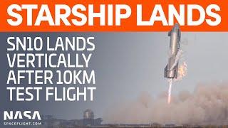 Starship SN10 10km Test Flight, Landing, and Explosion