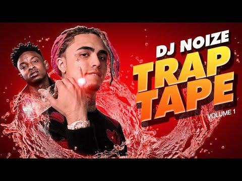 🌊 Trap Tape #01  Hip Hop Mumble Rap Mix April 2018  New Songs  Soundcloud Rap  DJ Noize Mixtape