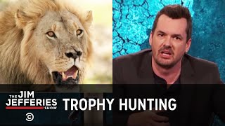 Xanda the Lion and the Bloodlust of Trophy Hunters - The Jim Jefferies Show