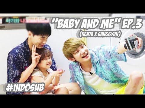 [ Indosub ] Baby and Me (Kenta x Sanggyun) Ep. 3