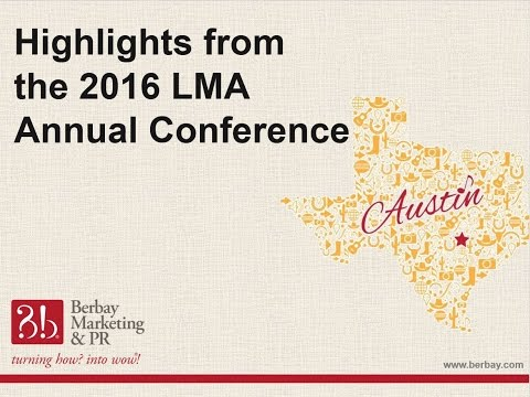 Highlights from the 2016 Legal Marketing Association Conference