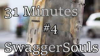 31 MINUTES OF SWAGGERSOULS (and friends) #4