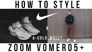 How To Style Nike Zoom Vomero 5+ X A-Cold-Wall* || Unboxing, Review & Sizing - YouTube