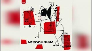 Afrocubism - Afrocubism (Full Album)