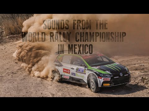 Sounds From WRC Mexico - Monster Energy