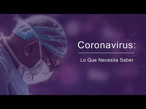 Coronavirus: Lo que necesita saber - 12 de Mayo de 2020