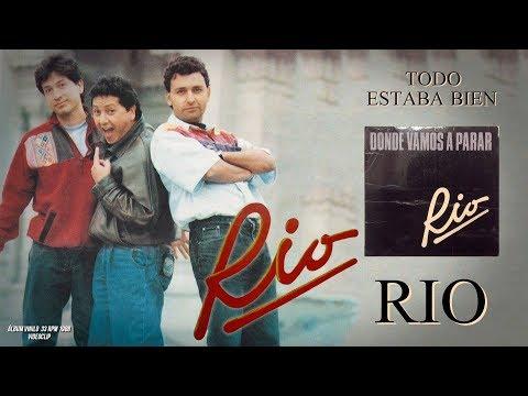 Grupo Rio - Todo estaba bien