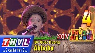 THVL | Thử tài siêu nhí 2017 – Tập 4[1]: Alibaba - Bé Quốc Dương