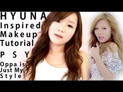 PSY (ft. HYUNA) Oppa is just my style Hyuna Inspired Makeup Tutorial (오빤 딱 내 스타일)