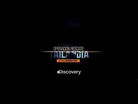 Operación Rescate: Tailandia - estreno 22 julio por la pantalla de Discovery.
