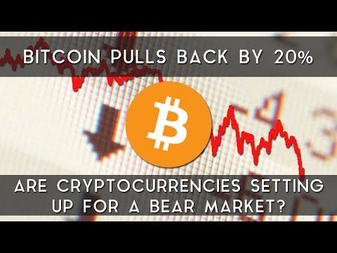 Bitcoin Drops 20%   Are cryptocurrencies setting up for a bear market?