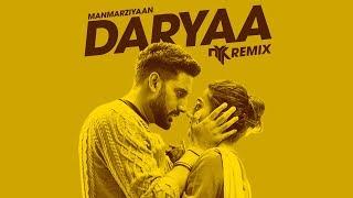 Daryaa Remix Amit Trivedi Manmarziyaan DJ NYK
