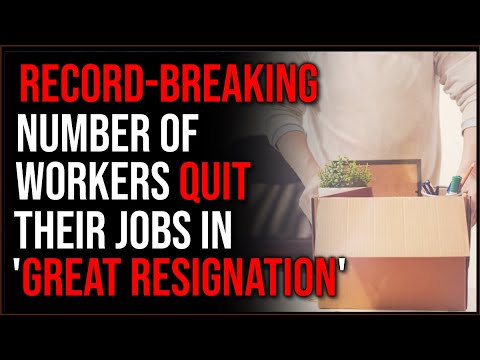 RECORD Number Of Employees QUIT In August, It Is A 'Great Resignation'