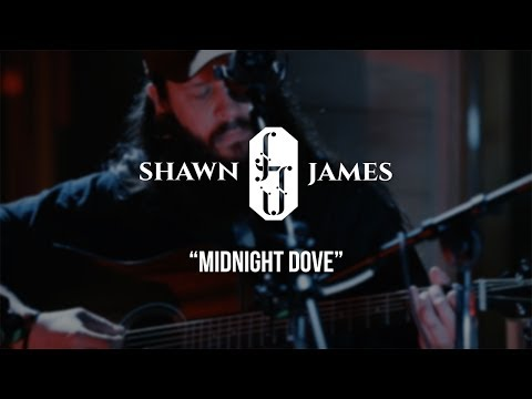 Shawn James - Midnight Dove - Gaslight Sessions