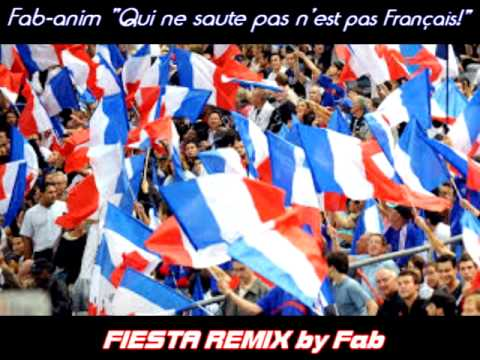 Hymne - Qui ne Saute pas n'est pas Français! (fiesta remix)