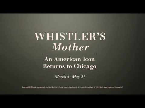 Whistler's Mother: An American Icon Returns to Chicago