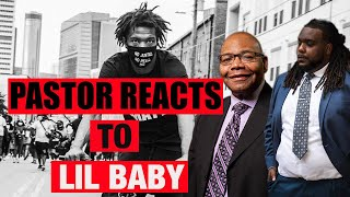 Pastor Reacts To Lil Baby