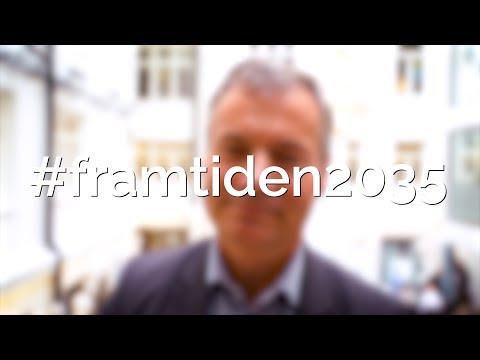 #framtiden2035 med Johan Kuylenstierna