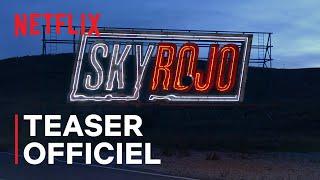 Sky rojo :  teaser VF