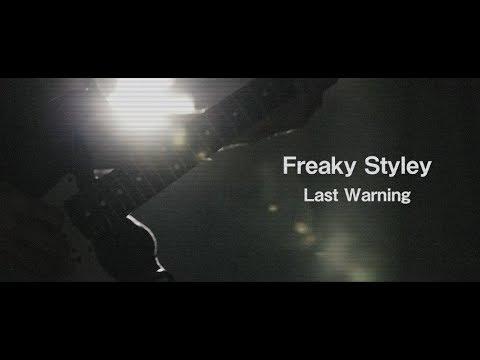 Freaky Styley「Last Warning」MV