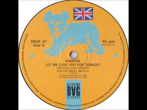 Kariya - Let Me Love You For Tonight (Original House Club 12