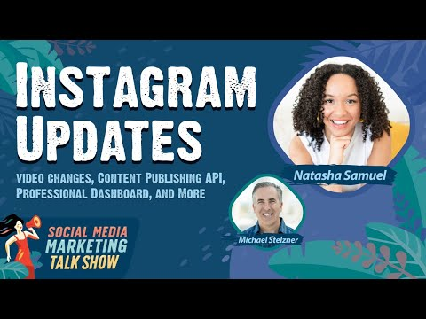 Instagram Video Changes, the Content Publishing API, Instagram's Professional Dashboard, and More