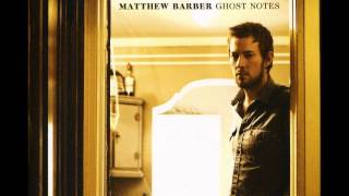 Matthew Barber- Where The River Bends + Lyrics