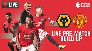 Manchester United v Wolverhampton Wanderers - LIVE MUTV Pre-Match Build Up 18:30 (BST)