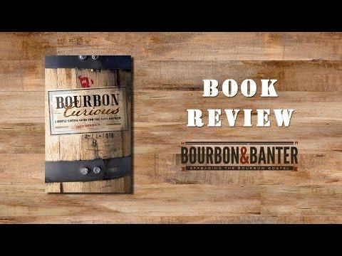 Bourbon Curious Book Review