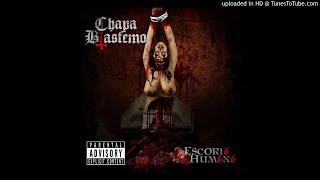 Horrorcore Mexicano / Chapa Blasfemo - Escori6 Hum6n6