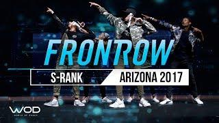 S-Rank   FrontRow   World of Dance Arizona 2017   #WODAZ17