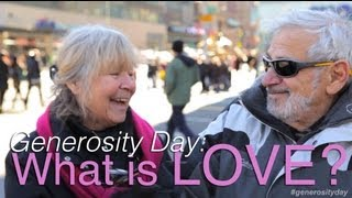 What is LOVE? | Generosity Day