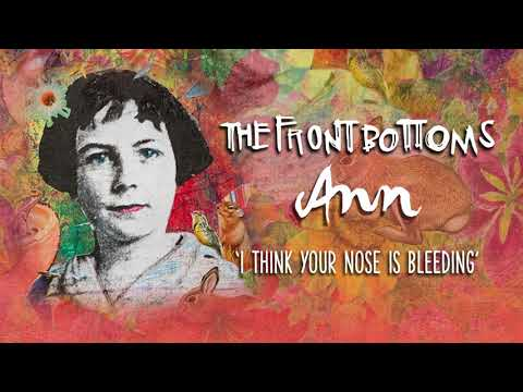 The Front Bottoms: I Think Your Nose Is Bleeding (Official Audio)