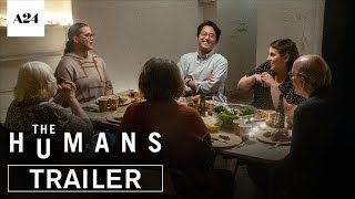The Humans | Official Trailer HD | A24