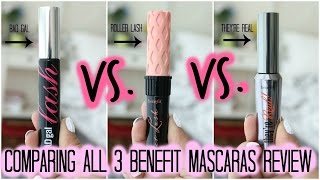 Comparing all 3 Benefit Mascaras! - Roller Lash vs. They're Real vs. Bad Gal Lash Mascara