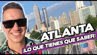 Asi es ATLANTA ¿La mejor ciudad para vivir? - Oscar Alejandro