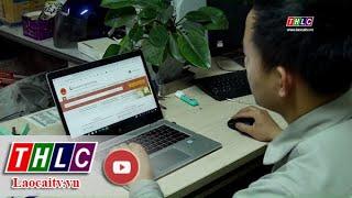 Hiệu quả từ Cổng Dịch vụ công Quốc gia| THLC
