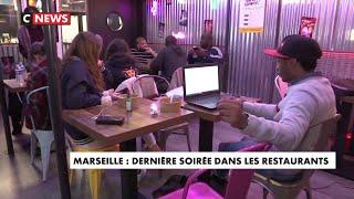 Marseille : dernière soirée dans les restaurants