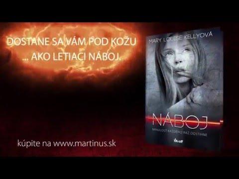 Knižný trailer ku knihe Náboj (Mary Louise Kelley)
