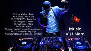 EDM Top những bản nhạc điện tử hay nhất - Music Việt Nam
