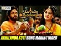 Om Namo Venkatesaya Movie Akhilanda Koti Song Making- Nagarjuna, Anushka