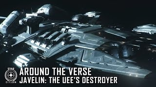 Star Citizen - Javelin: The UEE's Destroyer