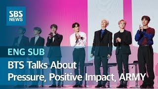 BTS Talks About Pressure, Positive Impact, and ARMY (ENG SUB) / SBS