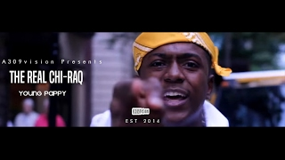 Young Pappy- The Real Chi-Raq  Shot By  @A309Vision