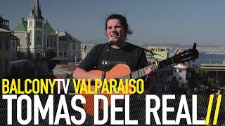 Tomas Del Real - Tomás del Real - Tiempo (BalconyTv Valparaíso)